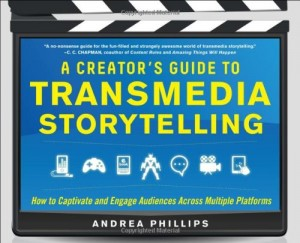 Cover of A Creator's Guide to Transmedia Storytelling