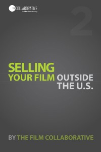Selling Your Film Outside the U.S.